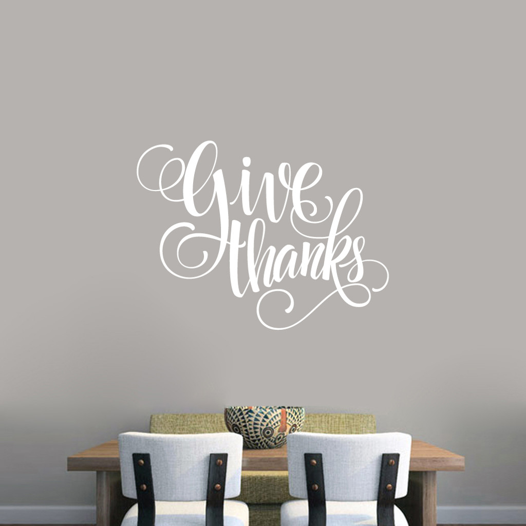 """Give Thanks Script Wall Decal 36"""" wide x 27"""" tall Sample Image"""