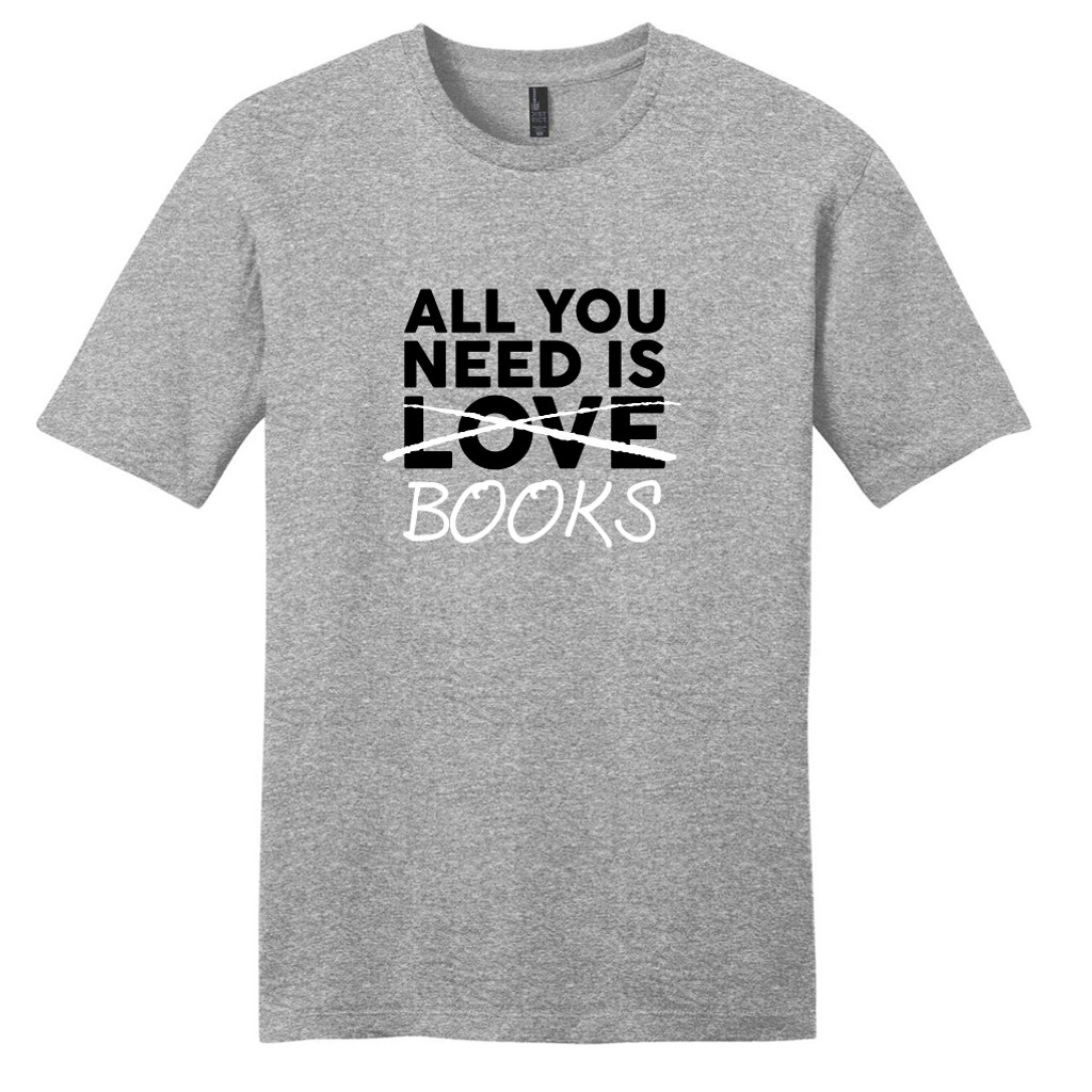 Light Heathered Gray All You Need Is Books T-Shirt