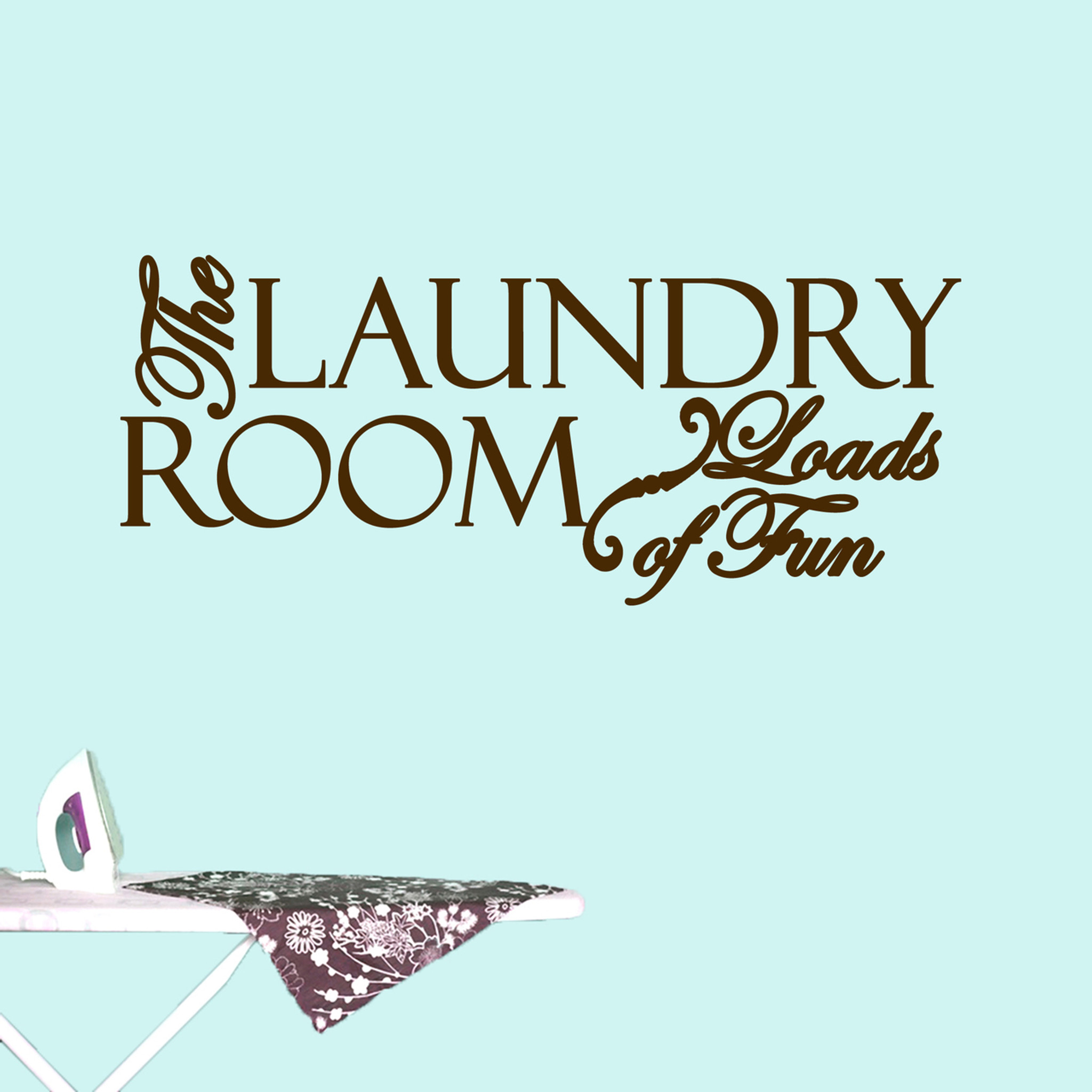 The Laundry Room Loads Of Fun Decal The Laundry Room Loads Of Fun Laundry & Bathroom Wall Decals Stickers