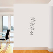 """Something Good In Every Day Wall Decals 15"""" wide x 36"""" tall  Sample Image"""