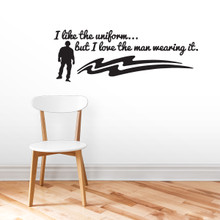 I Like The Uniform Wall Decals Wall Stickers