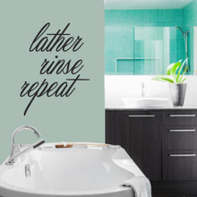 """Lather Rinse Repeat Wall Decals 27"""" wide x 36"""" tall Sample Image"""