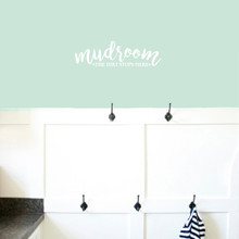 """Mudroom The Dirt Stops Here Wall Decals 24"""" wide x 7"""" tall Sample Image"""