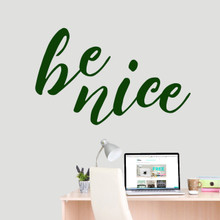 """Be Nice Wall Decal 48"""" wide x 30"""" tall Sample Image"""
