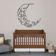 "I Love You To The Moon And Back Script Wall Decal 36"" wide x 36"" tall Sample Image"