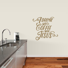 """I Drink My Coffee With Jesus Wall Decals 24"""" wide x 22"""" tall Sample Image"""