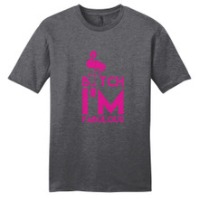 Heathered Charcoal B*tch I'm Fabulous T-Shirt