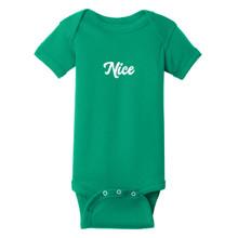 Nice Infant Onesie T-Shirt
