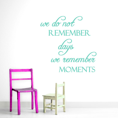 We Remember Moments Wall Decals and Stickers