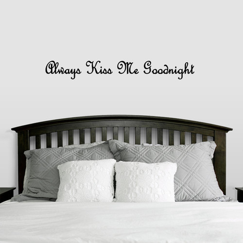 """Always Kiss Me Goodnight Wall Decal 48"""" wide x 6"""" tall Sample Image"""