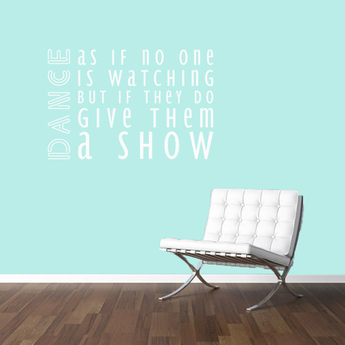 """Dance As If No One Is Watching Wall Decals 48"""" wide x 32"""" tall Sample Image"""