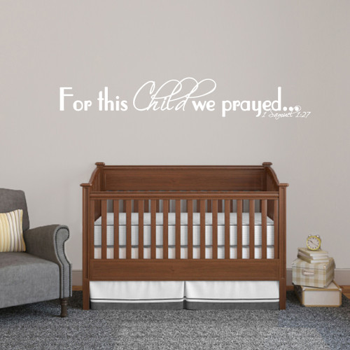 "For This Child We Prayed Wall Decals 60"" wide x 10"" tall Sample Image"