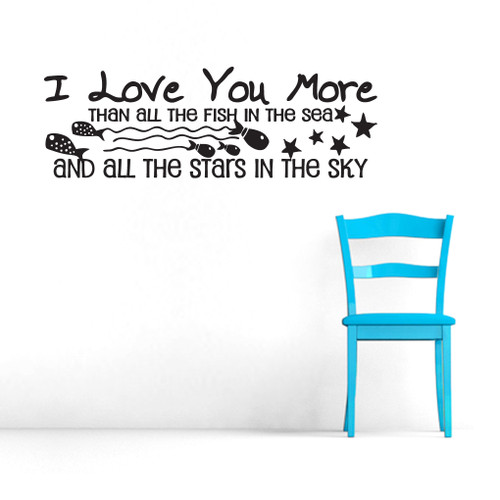 I Love You More Wall Decals and Wall Stickers