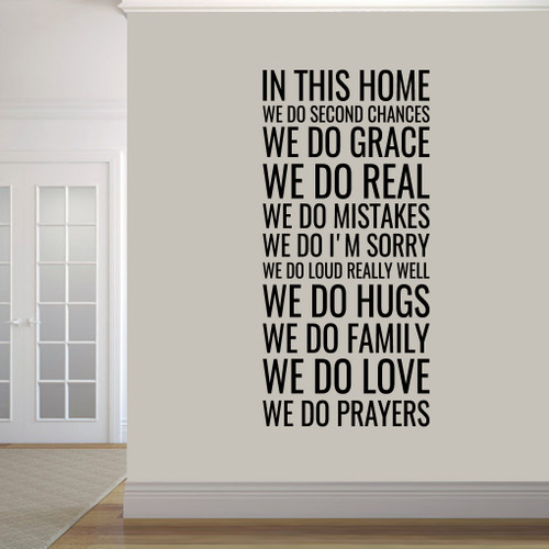 "In This Home Wall Decals 28"" wide x 60"" tall Sample Image"
