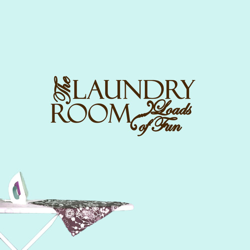 """The Laundry Room Loads Of Fun Wall Decals 36"""" wide x 15"""" tall Sample Image"""