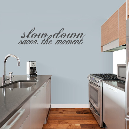 """Slow Down Savor The Moment Wall Decals Wall Stickers 48"""" wide x 12"""" tall Sample Image"""