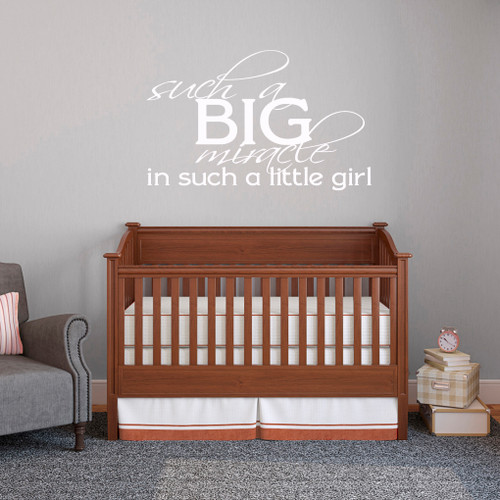 """Such A Big Miracle Such A Little Girl Wall Decal 48"""" wide x 30"""" tall Sample Image"""
