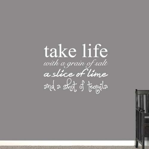 """Take Life With Grain Of Salt Wall Decals 36"""" wide x 28"""" tall Sample Image"""