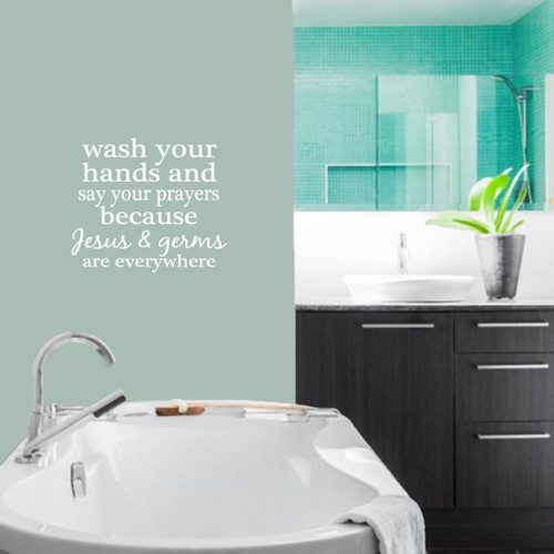 """Wash Your Hands And Say Your Prayers Wall Decals 26"""" wide x 22.5"""" tall Sample Image"""