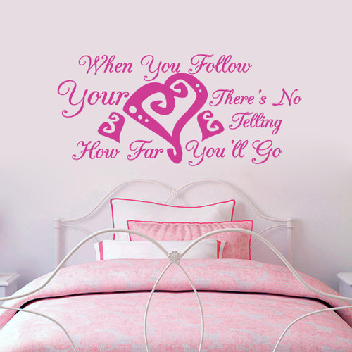 """When You Follow Your Heart Wall Decals 48"""" wide x 22"""" tall Sample Image"""