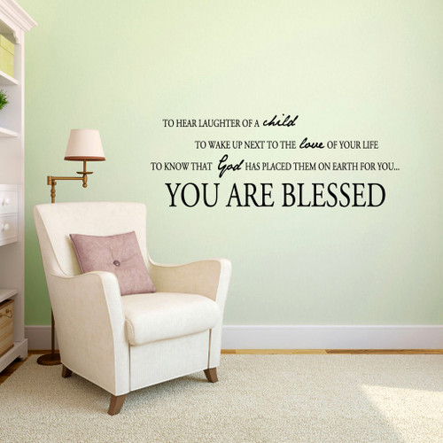 """You Are Blessed Wall Decals 48"""" wide x 18"""" tall Sample Image"""