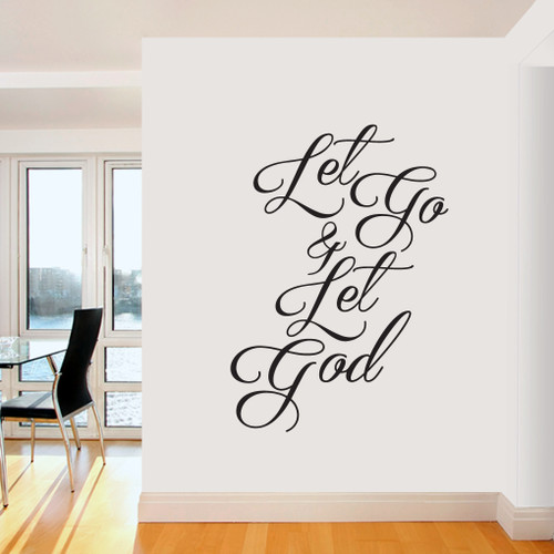 """Let Go & Let God Wall Decals 34"""" wide x 48"""" tall Sample Image"""