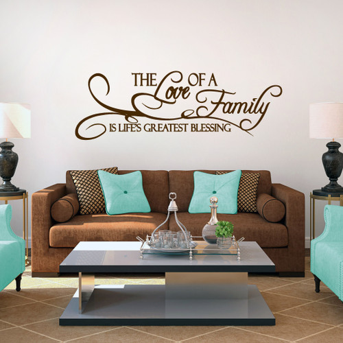 """The Love Of A Family Is Life's Greatest Blessing Wall Decal 60"""" wide x 20"""" tall Sample Image"""