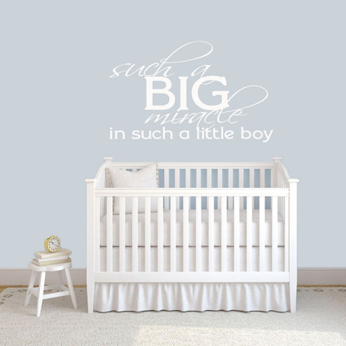 "Such A Big Miracle In Such A Little Boy Wall Decal 48"" wide x 30"" tall Sample Image"