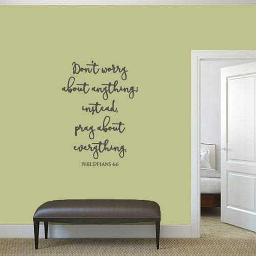 """Don't Worry About Anything Wall Decal 26"""" wide x 36"""" tall Sample Image"""