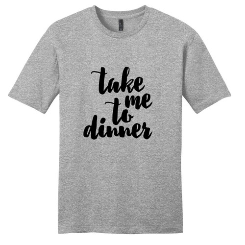 Light Heathered Gray Take Me To Dinner T-Shirt