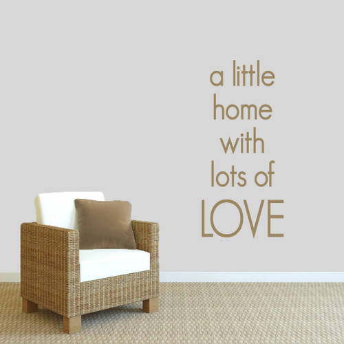 "A Little Home With Lots Of Love Wall Decals 22"" wide x 48"" tall Sample Image"