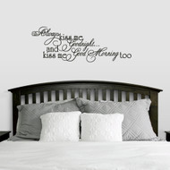 "Always Kiss Good Morning Too Wall Decals 42"" wide x 15"" tall Sample Image"