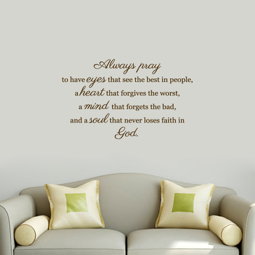 "Always Pray Wall Decals 36"" wide x 22"" tall Sample Image"