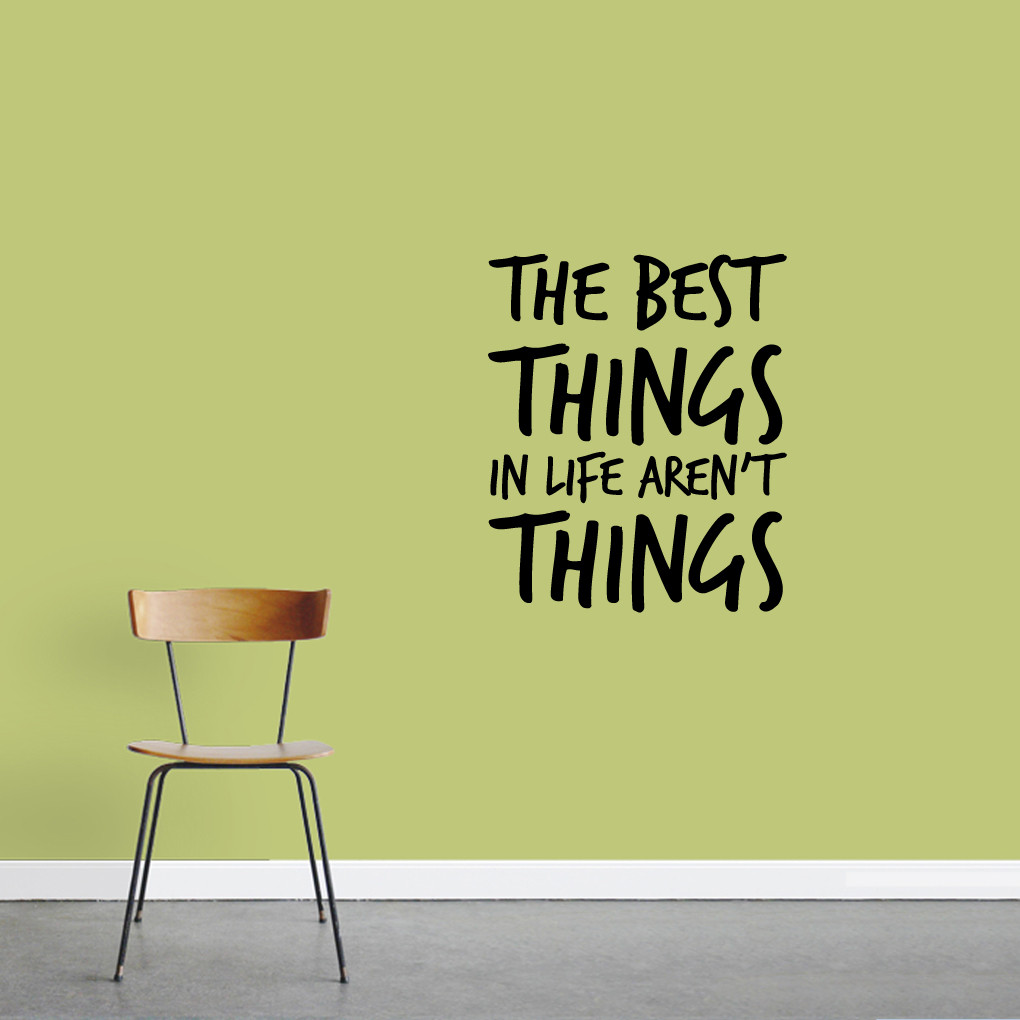 The Best Things Aren 39 T Things Quotes Wall Decals Stickers