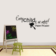 "Every Child Is An Artist Wall Decals 48"" wide x 20"" tall Sample Image"