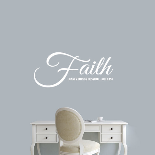 """Faith Makes Things Possible Wall Decals 36"""" wide x 16"""" tall Sample Image"""