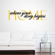 Home Where Your Story Begins Wall Decals and Stickers