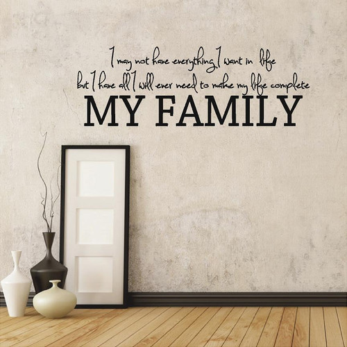 I Have My Family Wall Decals and Stickers