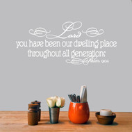 Lord You Have Been Our Dwelling Place Wall Decals and Stickers
