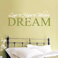 Love Hope Believe Dream Wall Decals and Wall Stickers
