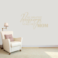 "My Blessings Call Me Mom Wall Decals Wall Stickers 36"" wide x 22"" tall Sample Image"