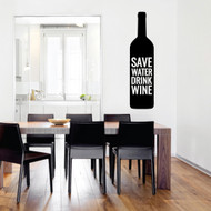 Save Water Drink Wine Wall Decals