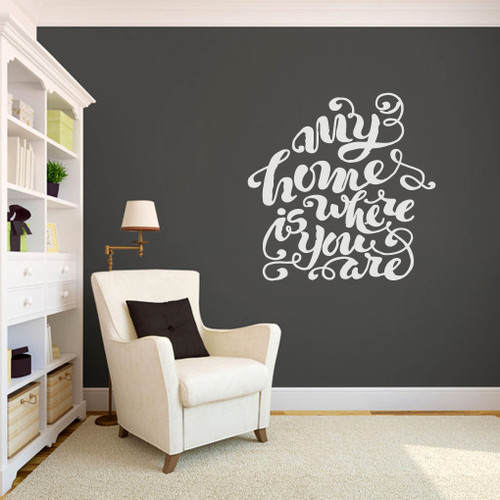 """My Home Is Where You Are Wall Decal 36"""" wide x 36"""" tall Sample Image"""