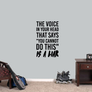 "That Voice In Your Head Wall Decal 22"" wide x 36"" tall Sample Image"