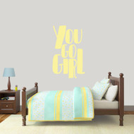 "You Go Girl Wall Decal 22"" wide x 36"" tall Sample Image"