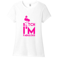 White B*tch I'm Fabulous Women's Fitted T-Shirt