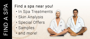 Find a spa near you! In Spa Treatments, Skin Analysis, Retail Products, Samples and more!