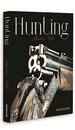 Hunting: Legendary Rifles Book Cover
