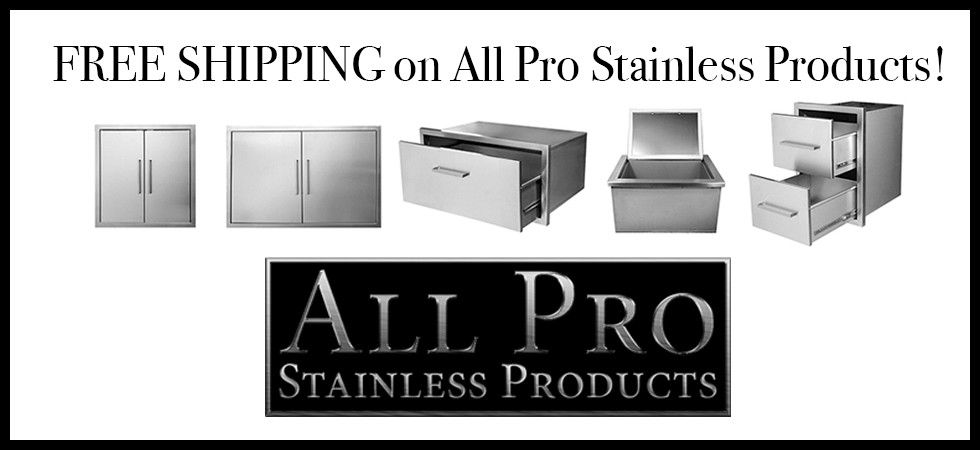 All Pro Stainless Products - Free Shipping!