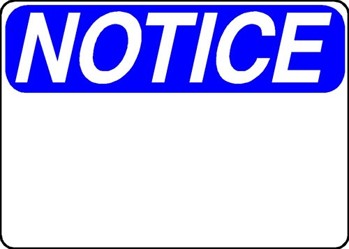 Notice Sign - Aluminum, Blank and Customizable. OSHA ...